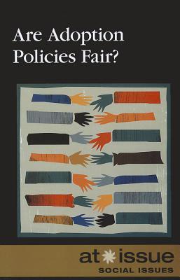 Are Adoption Policies Fair? By Watkins, Christine (EDT)